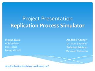 Project Presentation Replication Process Simulator