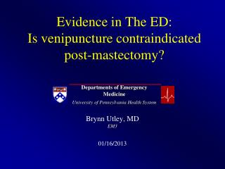 Evidence in The ED:  Is venipuncture contraindicated post-mastectomy?