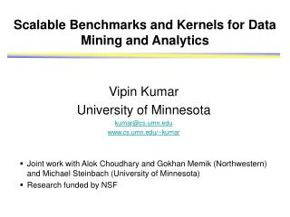 Scalable Benchmarks and Kernels for Data Mining and Analytics