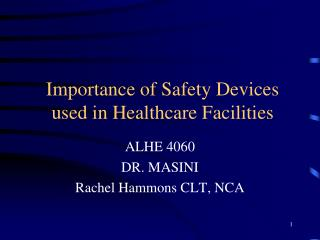 Importance of Safety Devices used in Healthcare Facilities