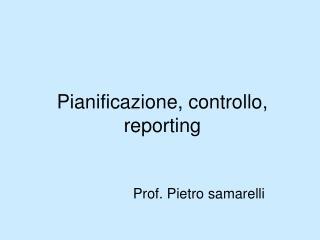 Pianificazione, controllo, reporting