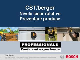 CST/berger Nivele laser rotative Prezentare produse