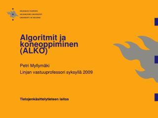 Algoritmit ja koneoppiminen (ALKO)