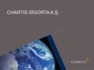 CHARTIS SİGORTA A.Ş.