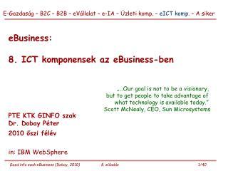 eBusiness:  8. ICT komponensek az eBusiness-ben