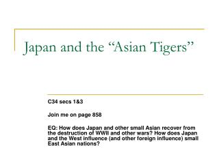 """Japan and the """"Asian Tigers"""""""