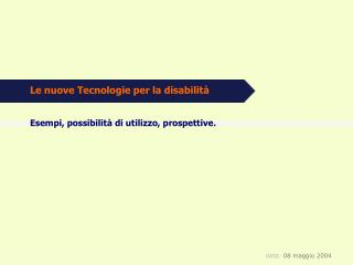 Le nuove Tecnologie per la disabilità