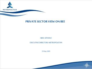PRIVATE SECTOR VIEW ON BEE
