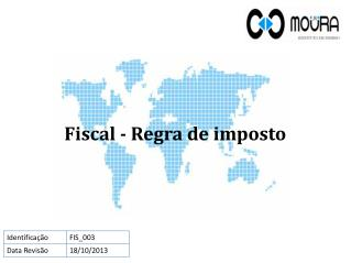 Fiscal - Regra  de imposto