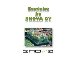 Ecotube by SNOVA OY
