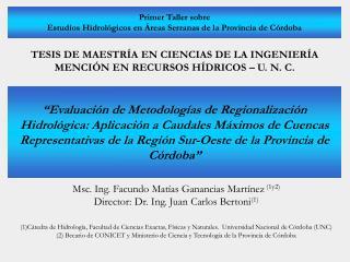 TESIS DE MAESTRÍA EN CIENCIAS DE LA INGENIERÍA  MENCIÓN EN RECURSOS HÍDRICOS – U. N. C.