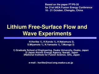 Lithium Free-Surface Flow and  Wave Experiments