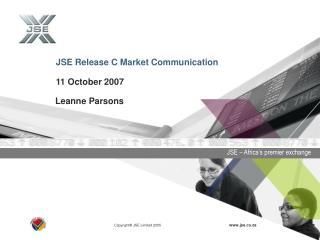 JSE Release C Market Communication 11 October 2007