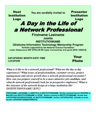 You are cordially invited to A Day in the Life of a Network Professional