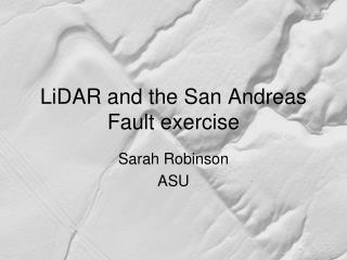 LiDAR and the San Andreas Fault exercise