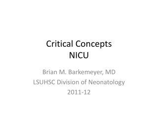 Critical Concepts NICU