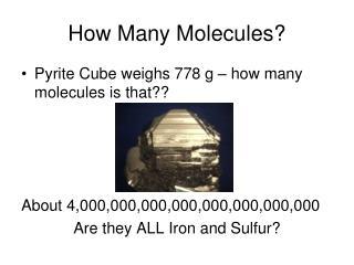 How Many Molecules?
