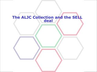 The ALJC Collection and the SELL deal