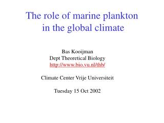The role of marine plankton  in the global climate
