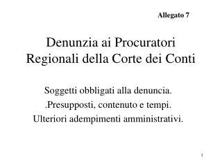 Denunzia ai Procuratori Regionali della Corte dei Conti