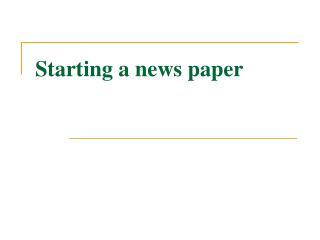 Starting a news paper