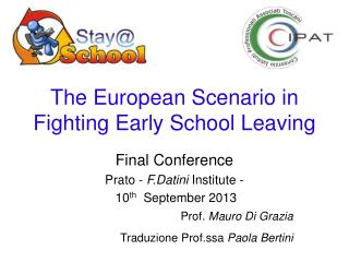 The European Scenario in Fighting Early School Leaving