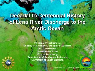 Decadal to Centennial History of Lena River Discharge to the Arctic Ocean