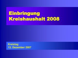 Einbringung   Kreishaushalt 2008