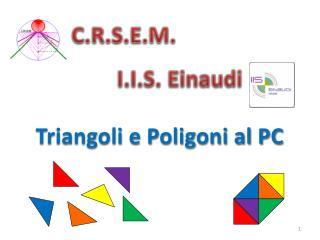 Triangoli e Poligoni al PC