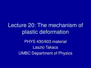 Lecture 20: The mechanism of plastic deformation