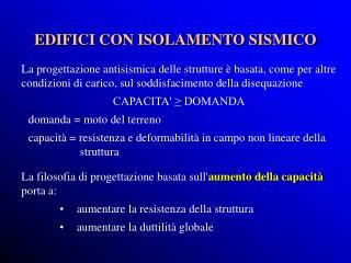 EDIFICI CON ISOLAMENTO SISMICO