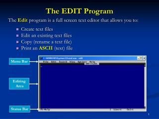 The EDIT Program