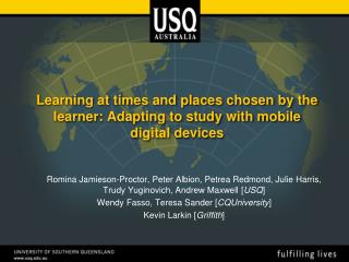 Learning at times and places chosen by the learner: Adapting to study with mobile digital devices