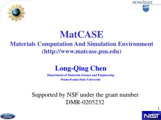 MatCASE  Materials Computation And Simulation Environment (matcase.psu)