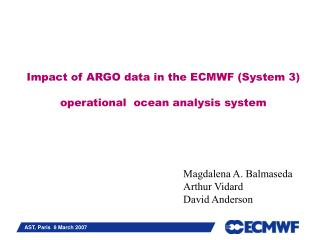 Impact of ARGO data in the ECMWF (System 3) operational  ocean analysis system
