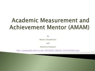 Academic Measurement and Achievement Mentor (AMAM)
