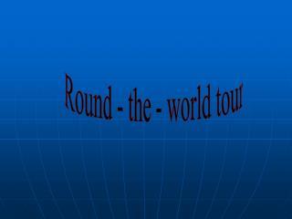 Round - the - world tour