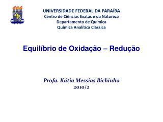 Equilíbrio de Oxidação – Redução