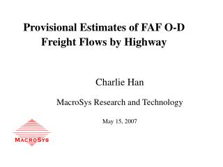 Provisional Estimates of FAF O-D Freight Flows by Highway