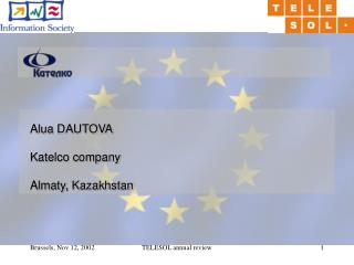 Alua DAUTOVA Katelco company Almaty, Kazakhstan