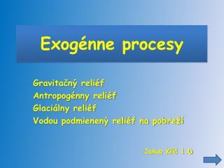 Exogénne procesy