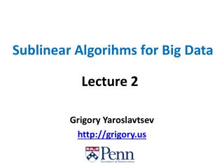 Sublinear Algorihms  for Big Data