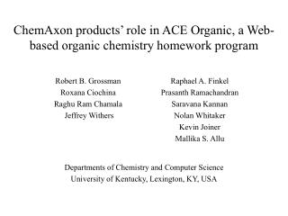 ChemAxon products '  role in ACE Organic, a Web-based organic chemistry homework program