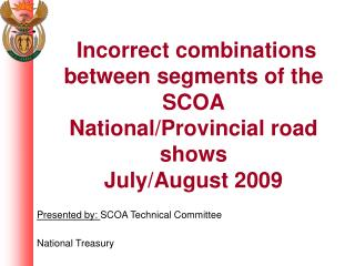 Incorrect combinations between segments of the SCOA  National