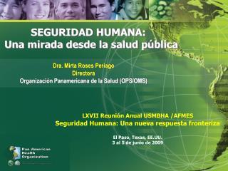 SEGURIDAD HUMANA:  Una mirada desde la salud pública