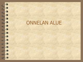 ONNELAN ALUE