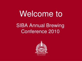 SIBA Annual Brewing Conference 2010