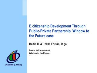 E.citizenship Development Through Public-Private Partnership. Window to the Future case