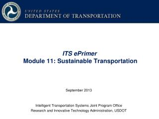 ITS ePrimer Module 11: Sustainable Transportation