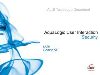 AquaLogic User Interaction  Security